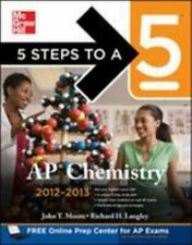 AP Chemistry 2012-2013 by Richard H. Langley and John Moore (2011, Paperback)