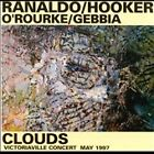 LEE RANALDO WILLIAM HOOKER JIM O'ROURKE GIANNI GEBBIA Clouds CD EX SONIC YOUTH