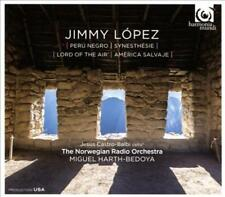 JIMMY L¢PEZ: PER£ NEGRO; SYNESTH'SIE; LORD OF THE AIR; AM'RICA SALVAJE NEW
