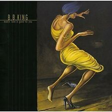 B.B. King - Makin Love Is Good For You [CD New]