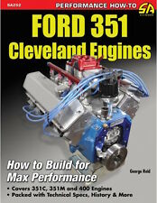 Ford 351 Cleveland Engines How to Build for Max Perfor