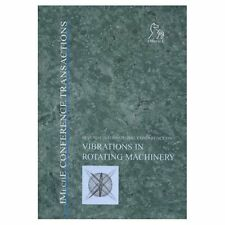 Seventh International Conference on Vibrations in Rotating Machinery Internation