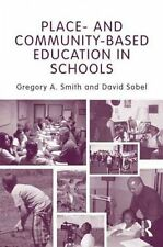 PLACE-AND COMMUNITY-BASED EDUCATI - DAVID SOBEL GREGORY A. SMITH (PAPERBACK) NEW