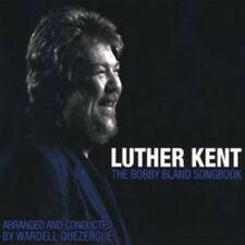 LUTHER KENT - BOBBY BLAND SONGBOOK NEW CD