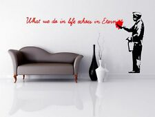 Banksy Street Art 2016 - What we do in life... - Amazing Large Wall Stickers NEW
