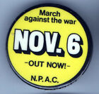 OUT NOW ! 1960s pin PEACE anti VIETNAM WAR Nov. 6 MARCH pinback button