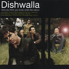 DISHWALLA Think You Know What Life's About CD, VG+