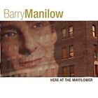 Barry Manilow Here at the Mayflower - CD NEW Sealed