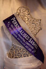 TOP QUALITY PERSONALISED GEM SASH - ANY OCCASION (Hen / Birthday / Competition)