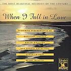 Beautiful Melodies of the Century- When I Fall in Love (NEW SEALED CD) ROMANCE