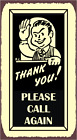 Thank You Please Call Again Grocer Barber Door Retro Tin Sign