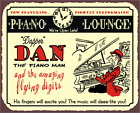 Dapper Dan Piano Bar Open Late Vintage Metal Piano Lounge Retro Tin Sign