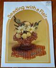Beading With a Flair 1980 PB by Bill Sydoroko and Betty L. Seabrook BeadCraft GD