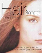 NEW - Hair Secrets: The Science Versus the Myth - How to Have Great Hair Forever