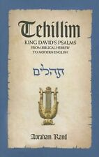 NEW Tehillim, King David's Psalms: From Biblical Hebrew to Modern English by Avr