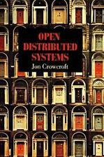 Open Distributed Systems by Crowcroft, Jon