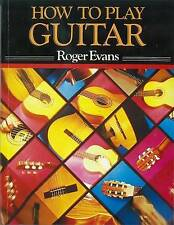How to Play Guitar: A New Book for Everyone Interested in the Guitar,ACCEPTABLE