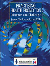 Practicing Health Promotion: Dilemmas and Challenges (