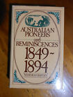 BARTLEY, Nehemiah. Australian Pioneers and Reminiscences 1849-1894. Reprint 1978