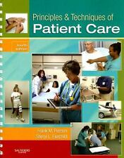 Principles & Techniques of Patient Care 4th Edition - Used