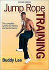 Jump Rope Training, Buddy Lee, Very Good Condition Book, ISBN 9780736081597
