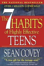 The 7 Habits of Highly Effective Teens : The Ultimate Teenage Success Guide by S