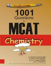 Examkrackers 1001 Questions in MCAT Chemistry by Jonathan Orsay and Scott...