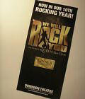 We Will Rock You Dominion Theatre London 2011 flyer Queen Ben Elton CLOSED!