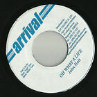 REGGAE 45 OH WHAT A LIFE JOHN HOLT ARRIVAL ♫