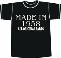BIRTHDAY T-Shirt Made In 1958 All Original Parts Funny Choice of sizes and colou