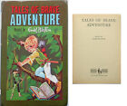 Tales of Brave Adventure:Enid Blyton: Dean & Son (©1963) - 184 Pages