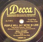 BING CROSBY People Will Say We're In Love DECCA 78-18564 TRUDY ERWIN