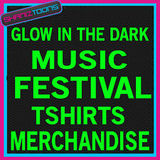 MUSIC FESTIVAL MERCHANDISE GLOW IN THE DARK TSHIRTS X 1000 MIXED SIZES