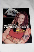 Tattoo Magazine Supplement: Tattoo's on Time Square New York Convention 2001
