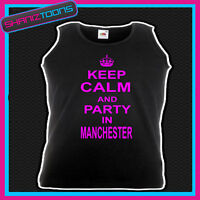 KEEP CALM AND PARTY IN MANCHESTER CLUBBING HEN PARTY HOLIDAY UNISEX VEST TOP
