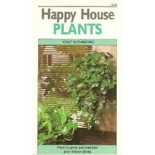 Happy houseplants: How to grow and maintain your indoor