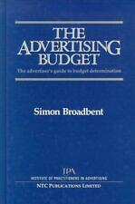 The Advertising Budget: Advertisers Guide to Budget Determination, Broadbent, Si