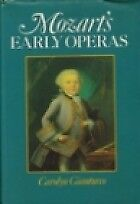 MOZART'S EARLY OPERAS, CAROLYN GIANTURCO, Used; Good Book