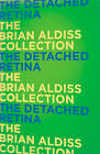 The Detached Retina: The Brian Aldiss Collection (Paperback, 2013) NEW