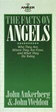 The Facts on Angels: Who They are, Where They are from, and What They Do Today (