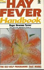 The Hay Fever Handbook: A Self-help Programme That Works, Turner, Roger Newman,