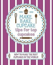 How To Make The Best Cupcakes -Love Food (Make Bake Cupcake),Love Food Editors-