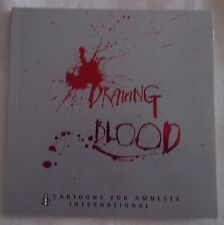 Drawing Blood: A Bumper Cartoon Collection Published in Association with Amnesty
