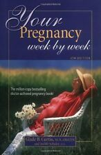 Your Pregnancy Week by Week,Schuler, Judith, Curtis, Glade B. Dr.,New Book mon00