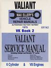 NEW MAX ELLERYS WORKSHOP SERVICE REPAIR MANUAL CHRYSLER VALIANT VK BOOK 2