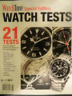 "Watch Time Tests Magazine - Fall 2012 Issue - 21 Rolex Omega Breitling ""Sect C"""