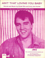 ELVIS PRESLEY - 50s Sheet Music - AIN'T THAT LOVING YOU BABY, 50's Hit