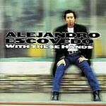 Alejandro Escovedo • With These Hands CD (2002) FREE SHIPPING