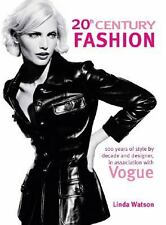 20th Century Fashion : 100 Years of Style by Decade and Designer, in...