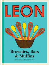 Little Leon: Brownies, Bars & Muffins: Naturally Fast Recipes by Leon...